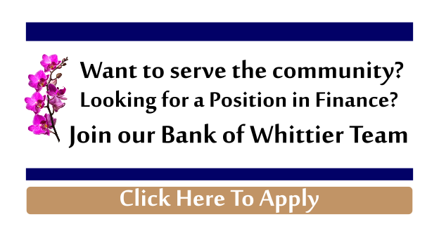 Join our Bank of Whittier Team